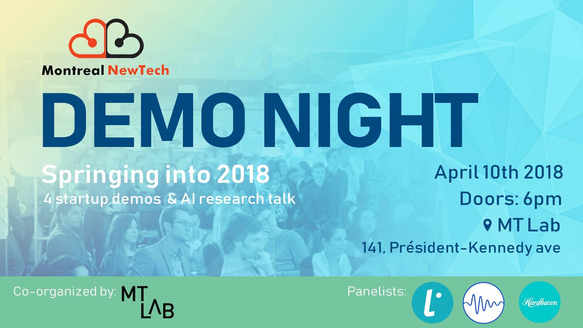 MTLNewTech DemoNight | 4 startups + AI Research | Springing into 2018