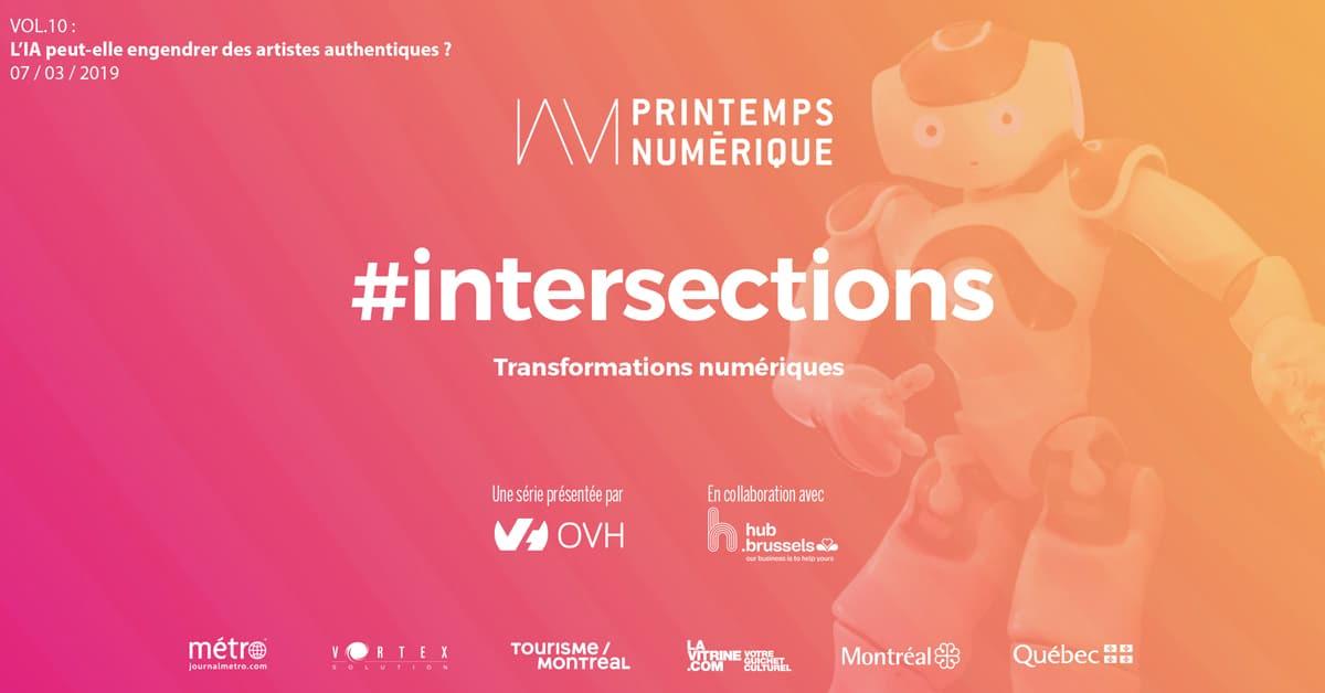 #intersections VOL.10 : L'IA peut-elle engendrer des artistes authentiques ?