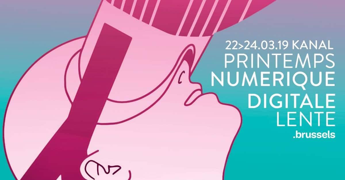 Le « Printemps Numérique » s'installe à Bruxelles du 22 au 24 mars 2019