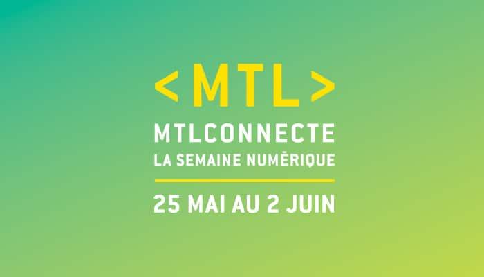 Un nouvel événement majeur pour valoriser le numérique montréalais