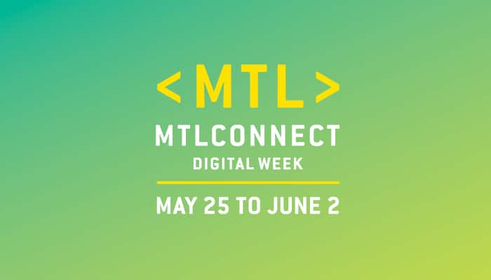 A new major international event to promote the Montreal digital scene
