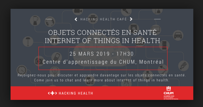 CAFÉ HACKING HEALTH MONTRÉAL: OBJETS CONNECTÉS EN SANTÉ / THE INTERNET OF THINGS