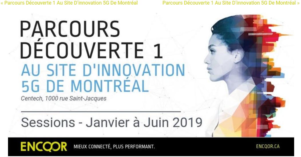 Parcours Découverte 1 au site d'innovation 5G de Montréal