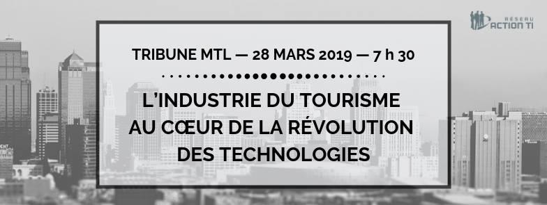 Tribune MTL – L'industrie du tourisme au coeur de la révolution des technologies