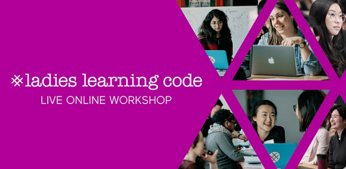 Ladies Learning Code: Live Online Webmaking with HTML & CSS – Virtual Room..