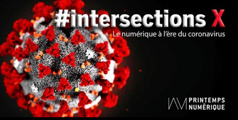 Printemps numérique – #intersectionsX