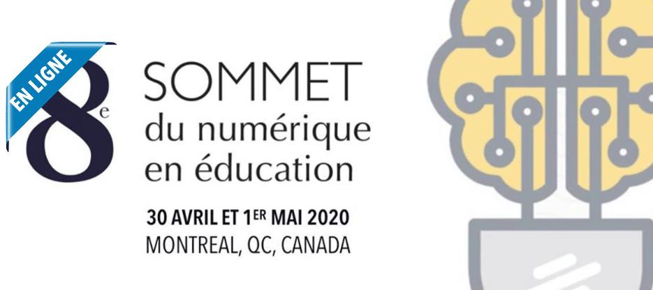 Sommet du numérique en éducation – 8e édition [EN LIGNE]