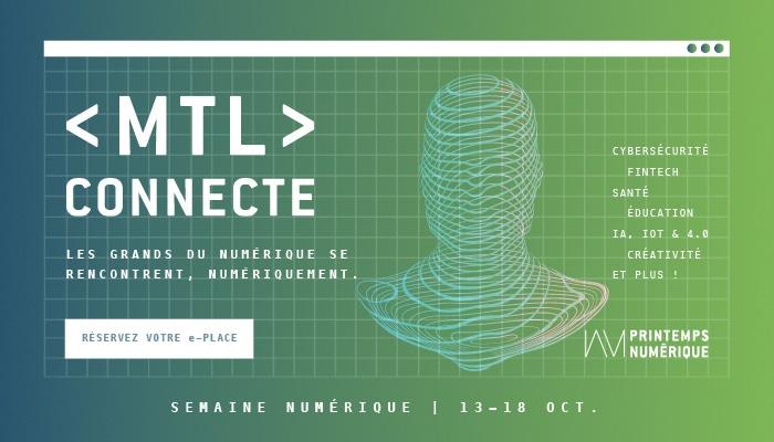 MTL connecte 2020 : La Semaine numérique