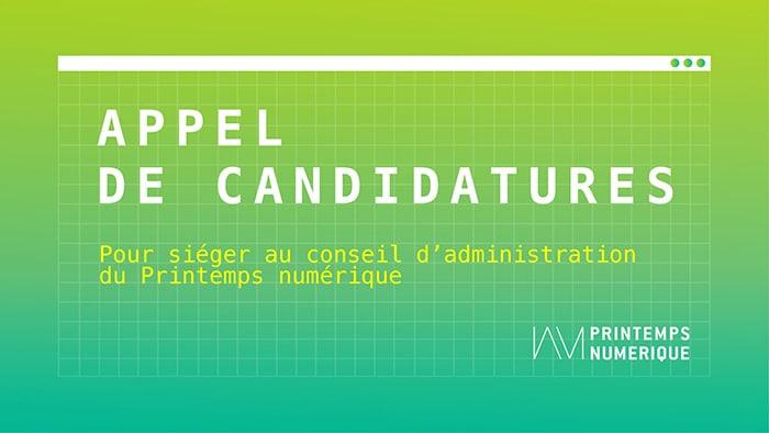 Appel de candidatures – Conseil d'administration du Printemps numérique (1 poste vacant)