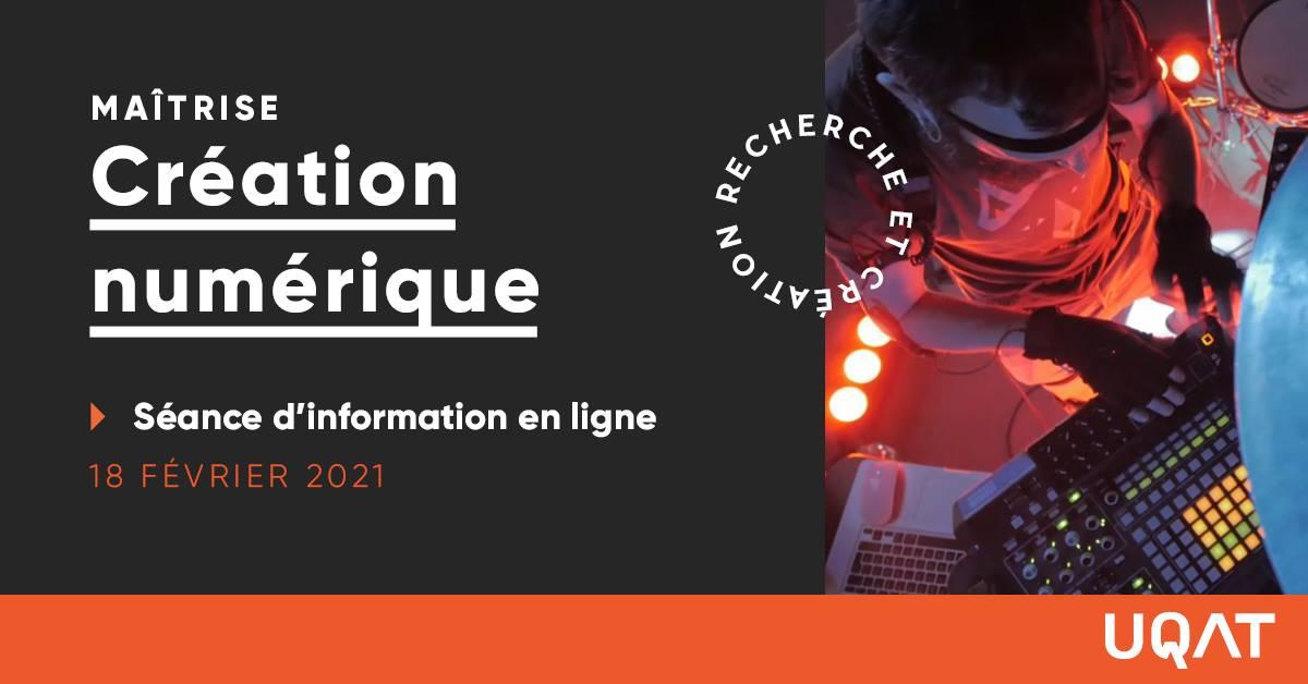 Séance d'info – Maîtrise en création numérique