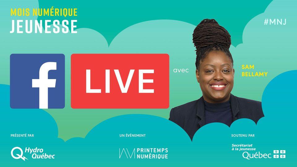 Mois Numérique Jeunesse : Facebook Live avec Sam Bellamy