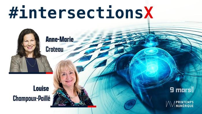 #intersectionsX : L'importance de la contribution des femmes dans le milieu des technologies