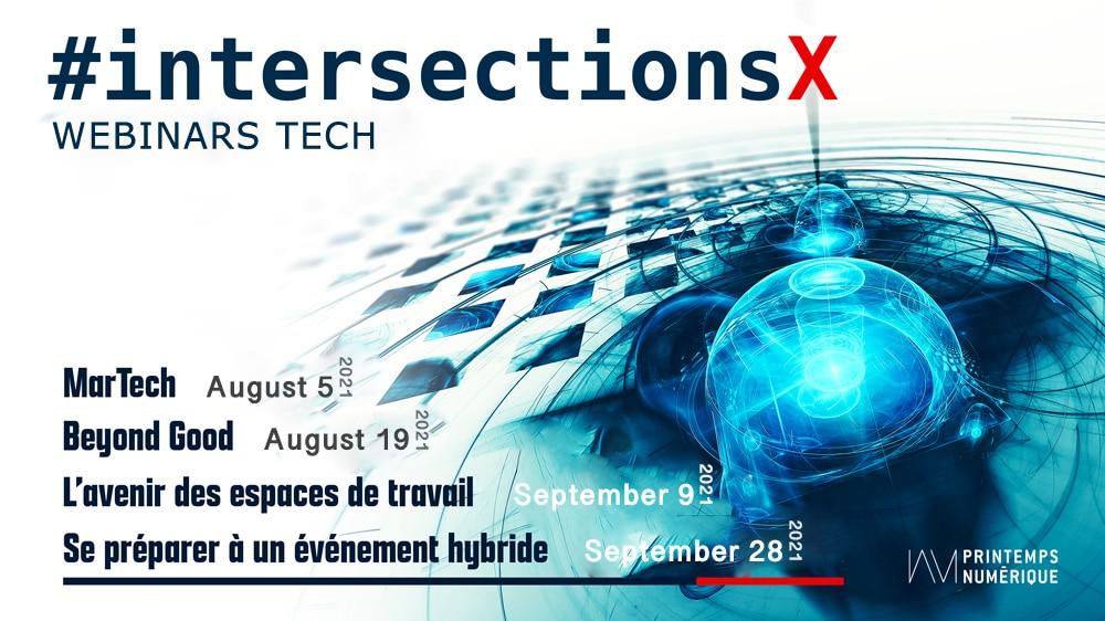 #intersections X Webinars Tech